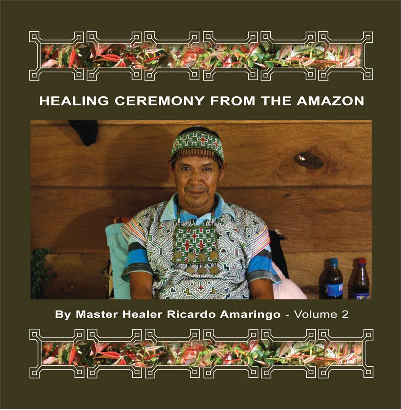 ED015_RICARDO_AMARINGO_Healing_Ceremony_From_The_Amazon_VOL2